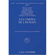 Limites de l'humain (L')     Rencontres internationales de Genêve