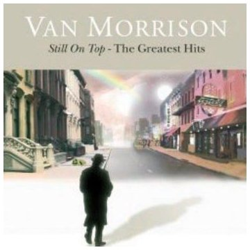 Still On Top - The Greatest Hits [3 CD Box Set] by Morrison, Van
