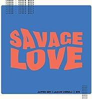 Savage Love (Laxed - Siren Beat) (BTS Remix) [Explicit]