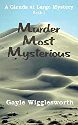 Murder Most Mysterious (Glenda at Large Mysteries Book 1)