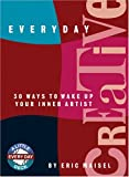 Everyday Creative: 30 Ways to Wake Up Your Inner Artist