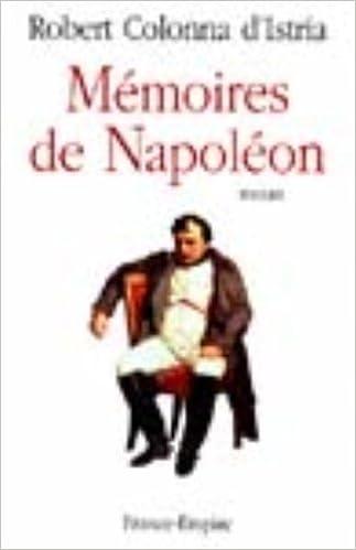 Ebook for Cobol téléchargement gratuit Mémoires de Napoléon PDF by Robert Colonna d'Istria