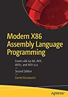Modern X86 Assembly Language Programming: Covers x86 64-bit, AVX, AVX2, and AVX-512 Front Cover