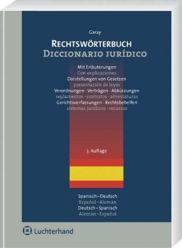 Rechtswörterbuch: Spanisch - Deutsch / Deutsch - Spanisch
