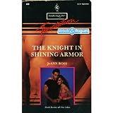 The Knight in Shining Armor, JoAnn Ross, 0373255098