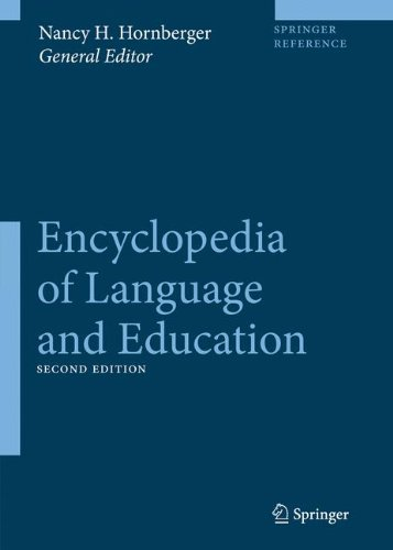 Encyclopedia of Language and Education (10 volume set) by Springer