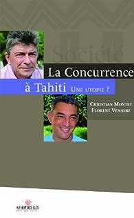 La concurrence à Tahiti par Christian Montet