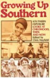 Growing up Southern, Institute for Southern Studies Staff, 0394748093