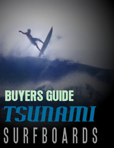 - Tsunami Surfboard's Surfing Gear Buyers Guide