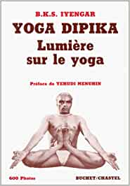YOGA DIPIKA. Lumière sur le yoga (Documents): Amazon.es: BKS ...