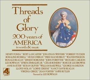 Threads of Glory: 200 Year of America