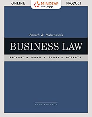 MindTap Business Law for Mann/Roberts Smith & Roberson's Business Law, 17th Edition