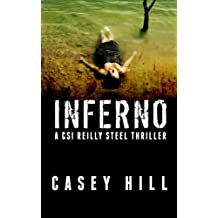 Inferno: CSI Reilly Steel #2 (Volume 2)
