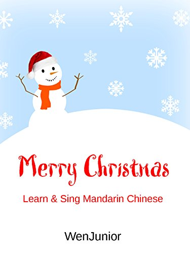 Merry Christmas - Learn & Sing Mandarin Chinese (Translation Christmas Merry)