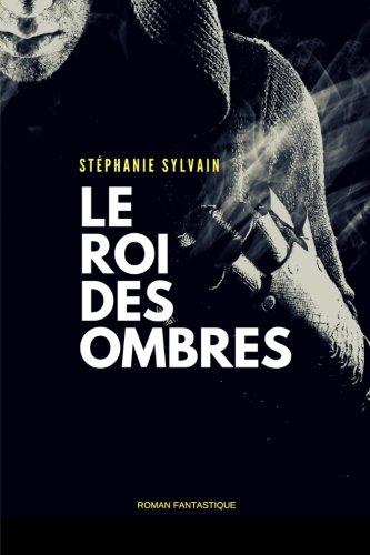 Le Roi Des Ombres [Pdf/ePub] eBook