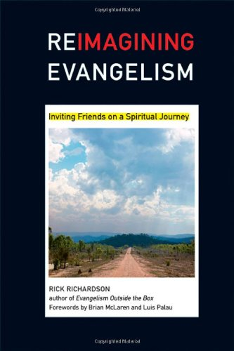 Read Online Reimagining Evangelism: Inviting Friends on a Spiritual Journey PDF