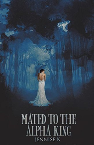 Read Online Mated to the Alpha King pdf epub