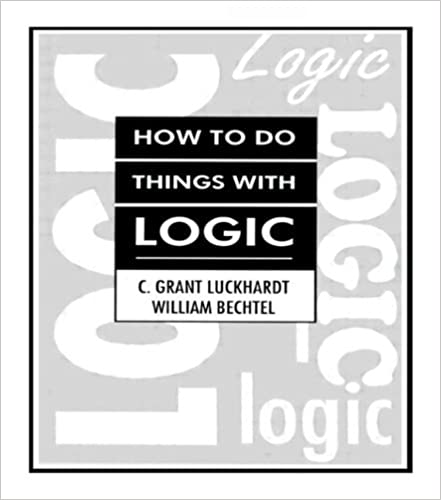Book How To Do Things With Logic by C. Grant Luckhardt (1994-03-03)