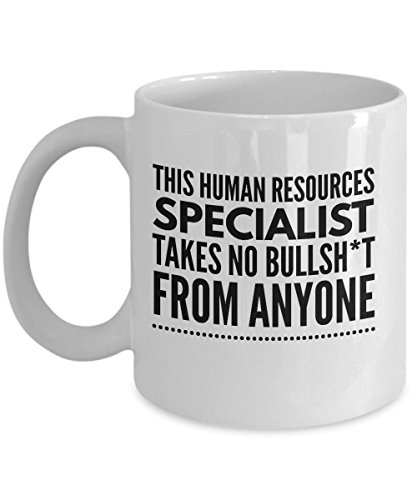 Takes no Bullsht from Anyone Human Resources Specialist Mug - Cool Coffee Cup
