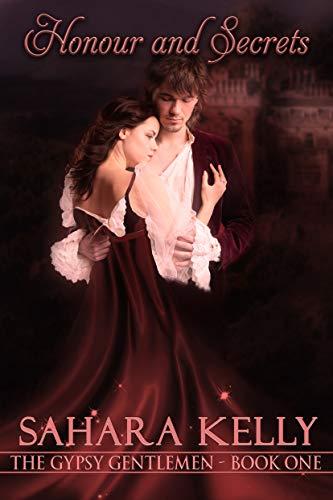 (Honor and Secrets: A Risqué Regency Romance (The Gypsy Gentlemen Book 1) )
