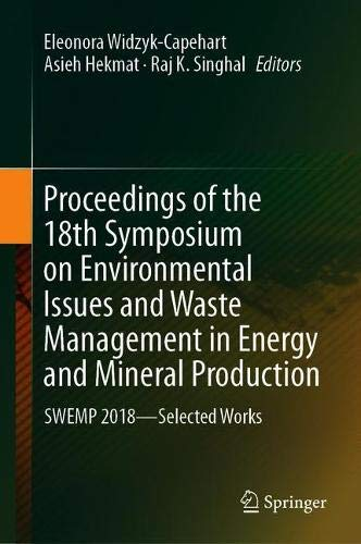 Proceedings of the 18th Symposium on Environmental Issues and Waste Management in Energy and Mineral Production: SWEMP 2018―Selected Works