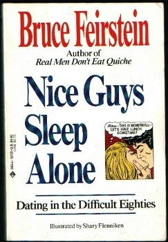 Nice Guys Sleep Alone:  Dating in the Difficult Eighties