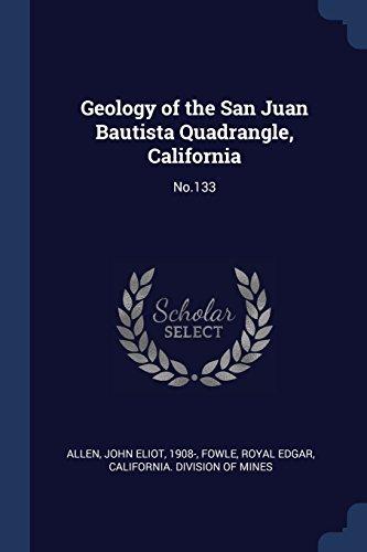 Geology of the San Juan Bautista Quadrangle, California: No.133