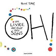OH ! : UN LIVRE QUI FAIT DES SONS