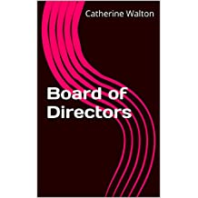Board of Directors  (Governance Series Book 1)