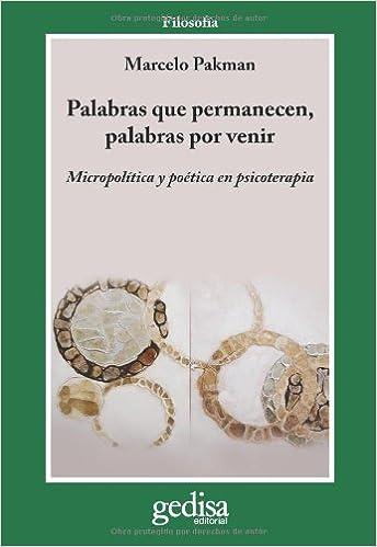 Palabras que permanecen, palabras por venir (Spanish Edition): Marcelo Pakman: 9788497843287: Amazon.com: Books