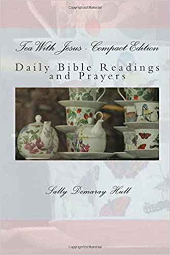 Tea With Jesus - Compact Edition: Daily Bible Readings and Prayers
