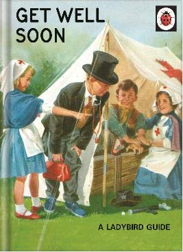 Greeting Card (WW-LA035) - Get Well Soon - Doctors and Nurses - from The Ladybird Books For Grown-Ups Range Words n Wishes