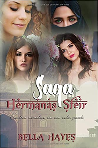 Saga Hermanas Sfeir de Bella Hayes