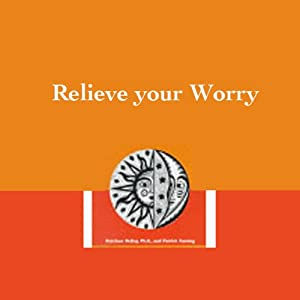 Relieve Your Worry Audiobook