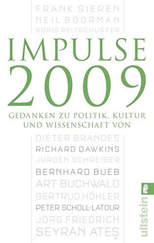 Impulse 2009: Wissenswertes aus Politik, Kultur und Wissenschaft (Ullstein Taschenbuch)