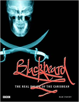 Book Blackbeard - The Real Pirate Of The Caribbean