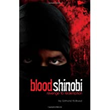 Blood Shinobi: Revenge to Redemption