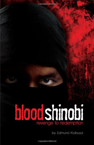 Blood Shinobi: Revenge to Redemption pdf
