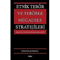 Etnik Terör ve Terörle Mücadele Stratejileri: IRA, ETA, Tamil Kaplanları ve PKK