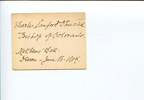 - Charles Sanford Olmsted Colorado Episcopal Bishop 1900s Signed Autograph
