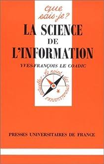 La science de l'information par Le Coadic