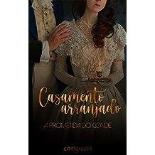Casamento Arranjado: A Prometida do Conde