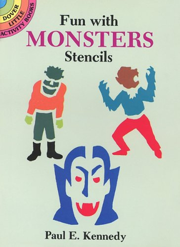 Fun with Monsters Stencils (Dover Stencils)