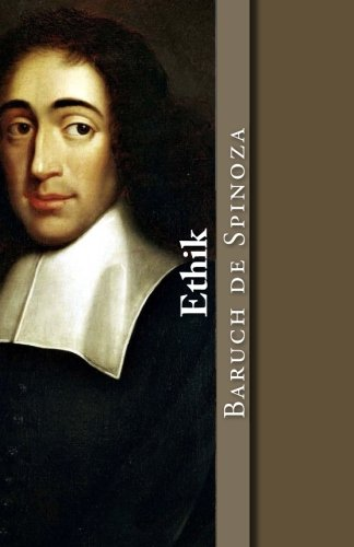 Ethik (Klassiker der Philosophie, Band 8)