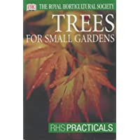 Trees for Small Gardens (RHS Practicals)