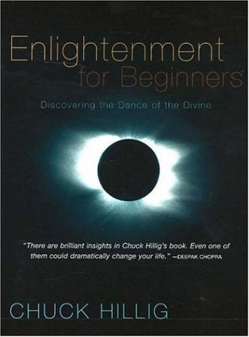 Enlightenment for Beginners: Discovering the Dance of the Divine