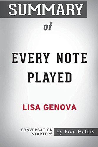 Summary of Every Note Played by Lisa Genova: Conversation Starters