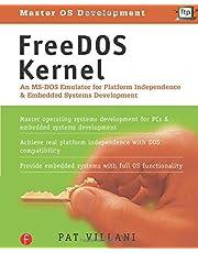 FreeDOS Kernel: An MS-DOS Emulator for Platform Independence & Embedded System Development