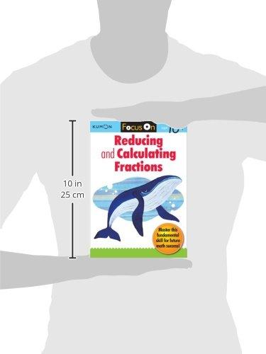 Kumon Focus On Reducing and Calculating Fractions: Kumon ...