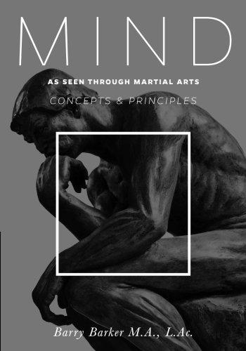 Mind: Concepts & Principles as Seen Through Martial Arts